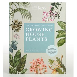 The Kew Gardeners's Guide to Growing House Plants