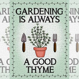 Gardening is Always A Good Thyme Sign